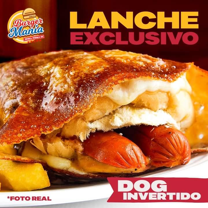 Dog Invertido é uma das exclusividades do Burger Mania, para serra-negrenses e turistas