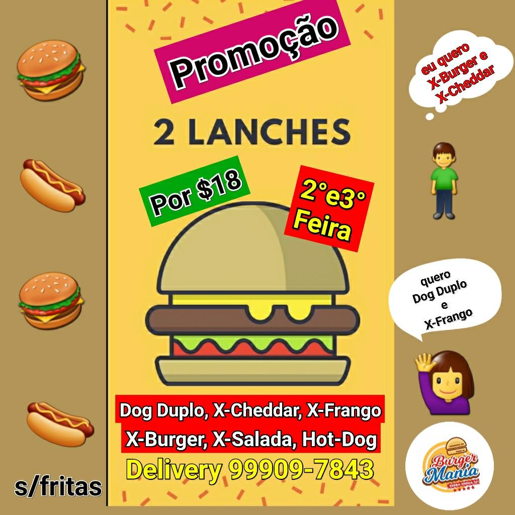 Burger Mania fecha o mês com lanches em dobro