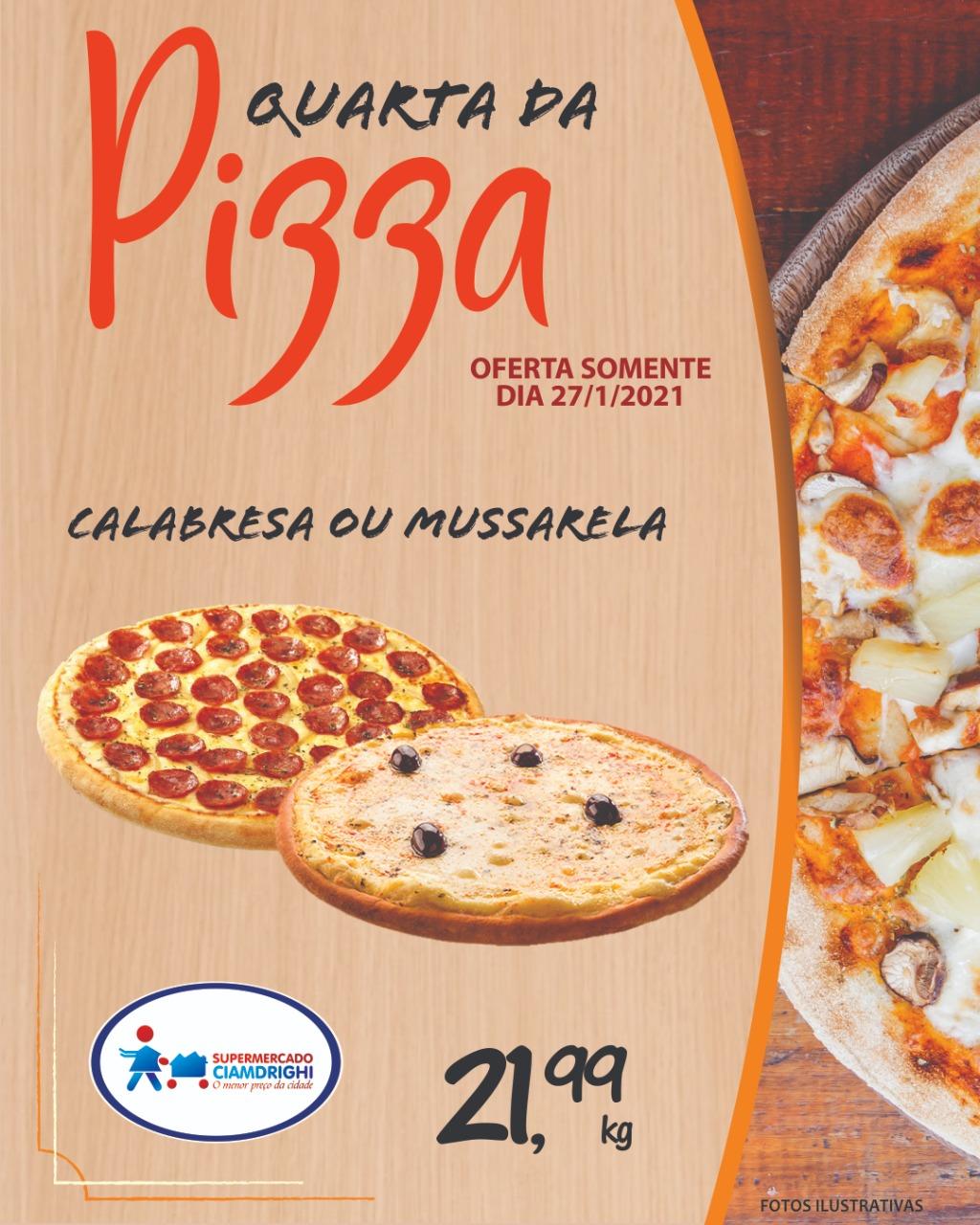 Ciamdrighi tem ofertas em pizzas e hortifrúti para a quarta-feira