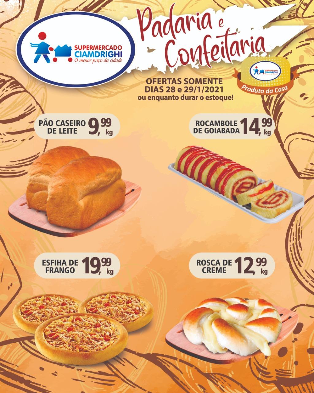 Ciamdrighi tem pão caseiro de leite, rosca de creme, rocambole e esfiha de frango em promoção