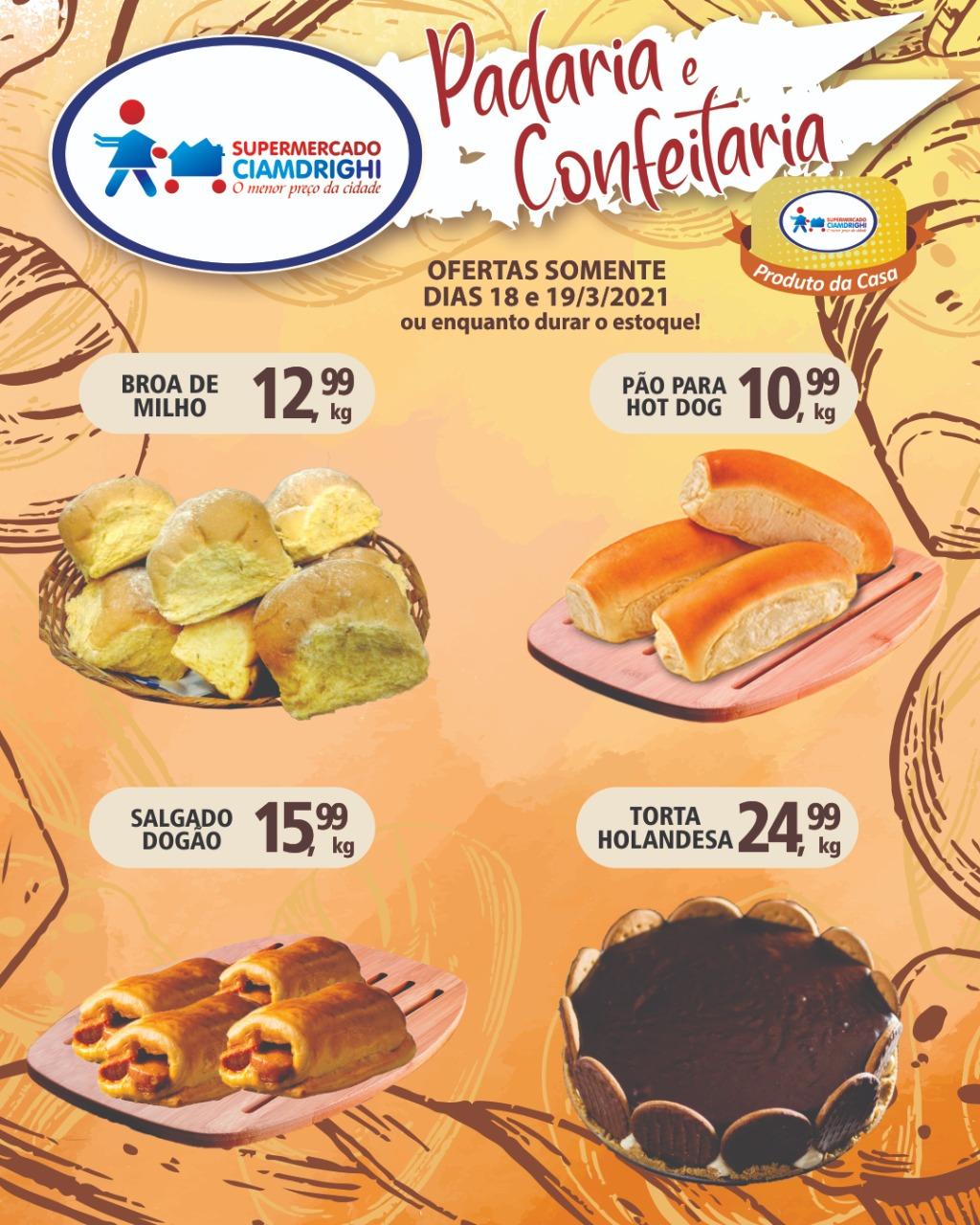 Ciamdrighi tem pães, salgado e torta holandesa com preços especiais para hoje e amanhã