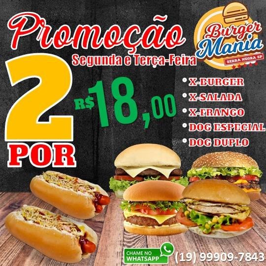 Burger Mania tem cinco lanches em dobro para a segunda e terça-feira