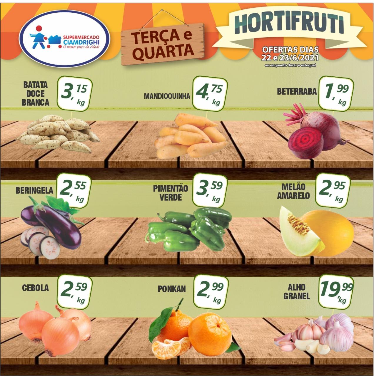 Ciamdrighi tem terça-feira de hortifrúti e mais 30 ofertas para você