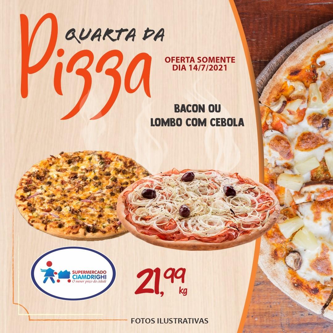 Quarta da Pizza, Hortifrúti e mais 20 ofertas no Ciamdrighi