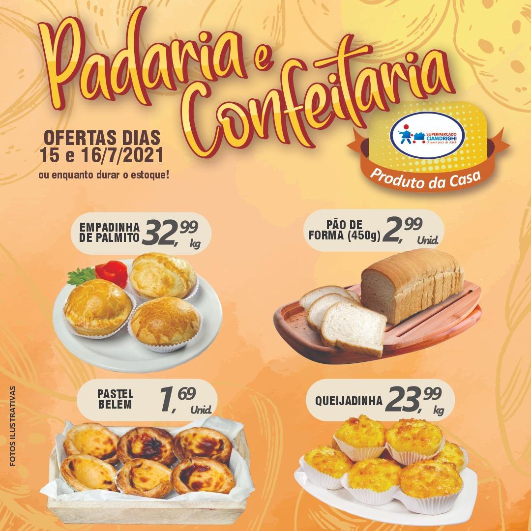 Ciamdrighi tem ofertas na Padaria, Confeitaria e mais 20 opções para hoje e amanhã