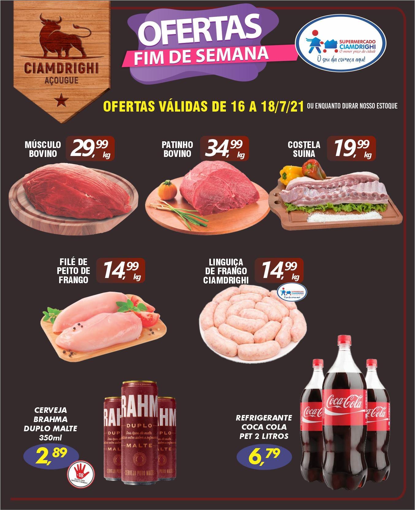 Ciamdrighi tem ofertas no açougue, bebidas e mais 20 opções para o fim de semana