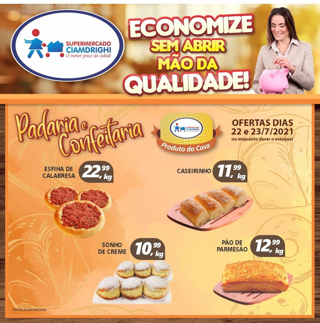 Ciamdrighi tem ofertas na Padaria, Confeitaria, bebidas, e muito mais para a quinta-feira