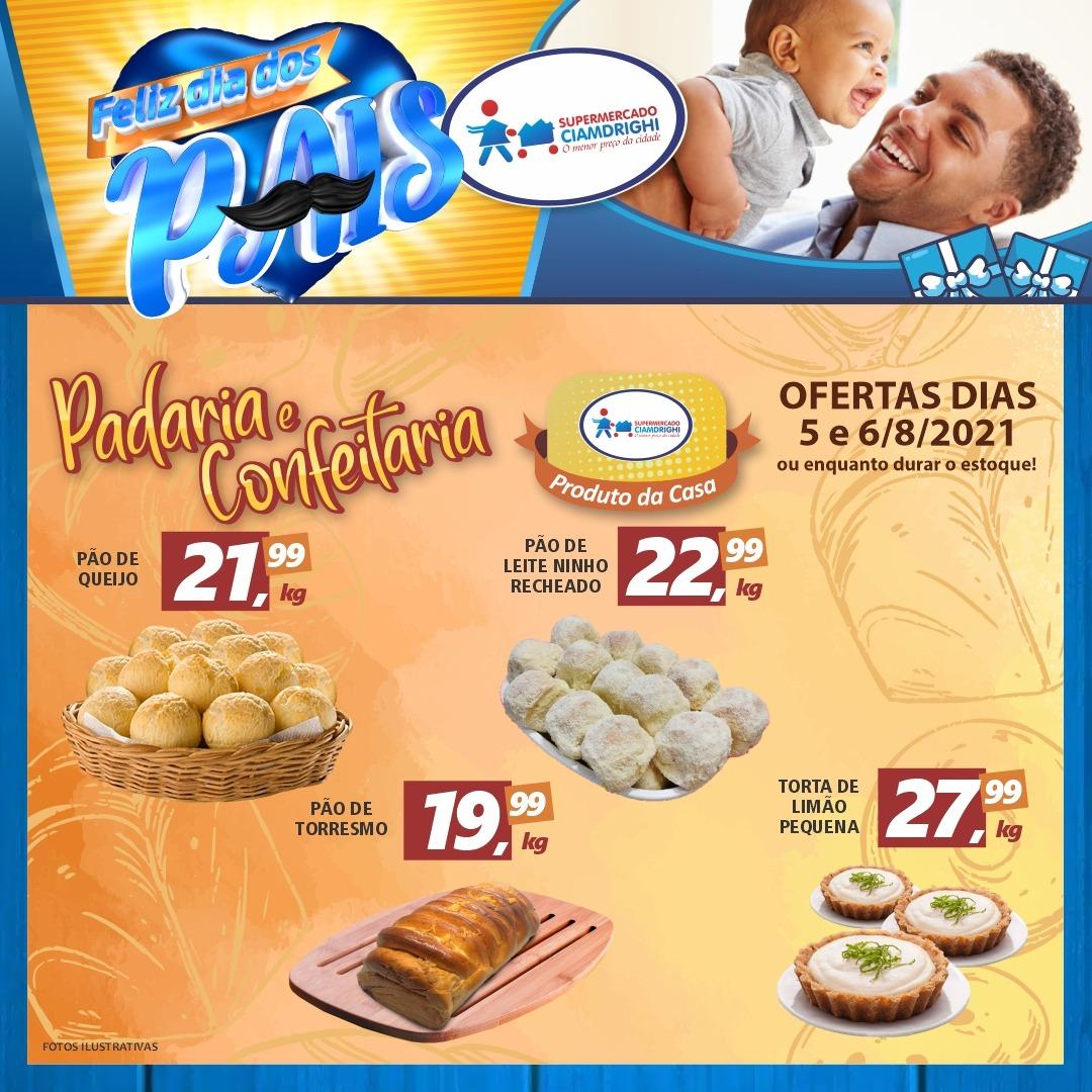 Ciamdrighi tem ofertas na Padaria, Confeitaria e especiais para o Dia dos Pais
