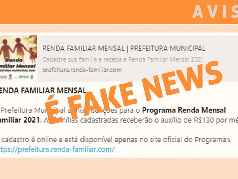 Fake News sobre 'Programa Renda Mensal Familiar 2021' está sendo divulgado